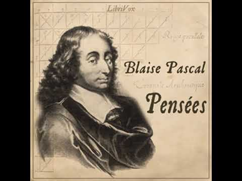 Pensées by Blaise PASCAL read by dexter Part 1/2 | Full Audio Book