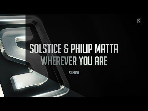 Solstice & Philip Matta  Wherever You Are SSL084