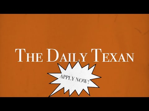 Join The Daily Texan!