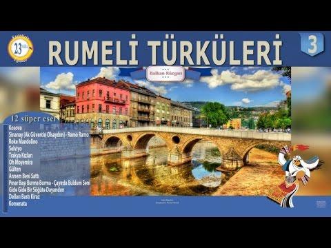 Gültekin ve Ekrem - Rumeli Türküleri 3 - Kosova - Şinanay +12 eser