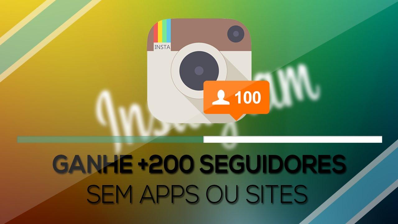 523e039803 Como ganhar até 200 seguidores REAIS no Instagram - SEM APPS