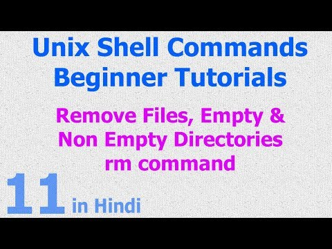 11 - Unix | Linux Shell - Remove Files | Remove Non Empty Directory | RM Command