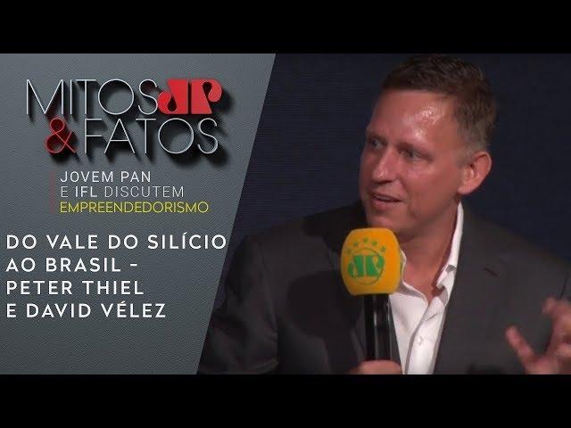 """Peter Thiel e David Vélez analisam o """"empreender"""" do Vale do Silício ao Brasil (áudio original)"""