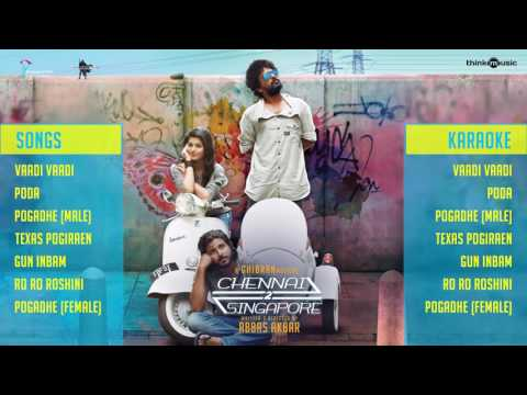 Chennai 2 Singapore Official Full Songs | Ghibran | Abbas Akbar | Jukebox