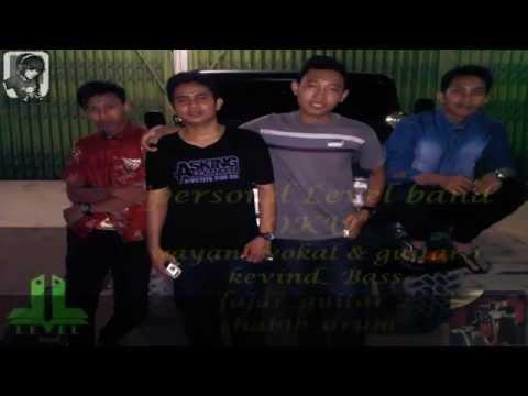 Level band oku Mencoba melupakan lagu indonesia band pendatang terbaru 2014/2015