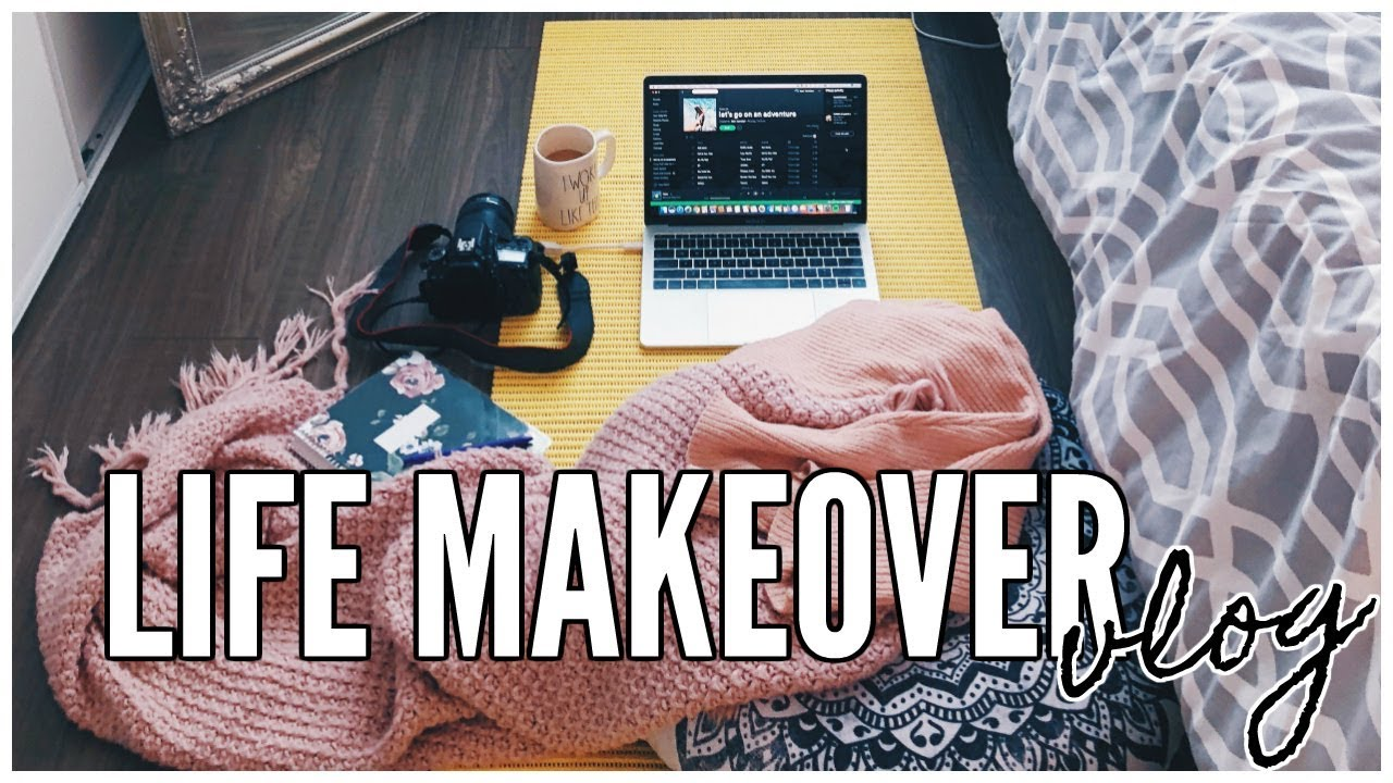 How To Give Your Life a Makeover