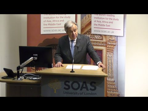 Counter-Terrorism and Human Rights - UN Secretary-General at SOAS University of London