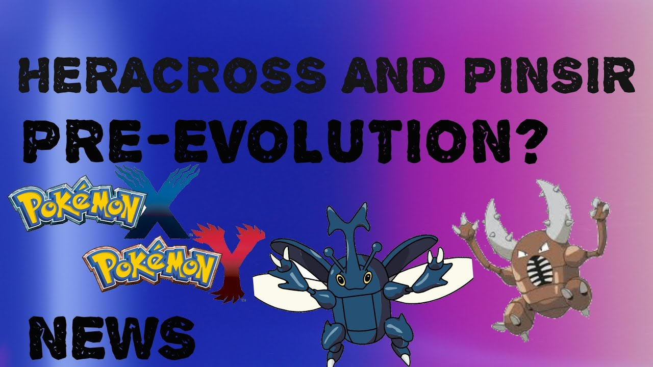 *NEWS FLASH* POKEMON X AND Y HERACROSS AND PINSIR PRE ...