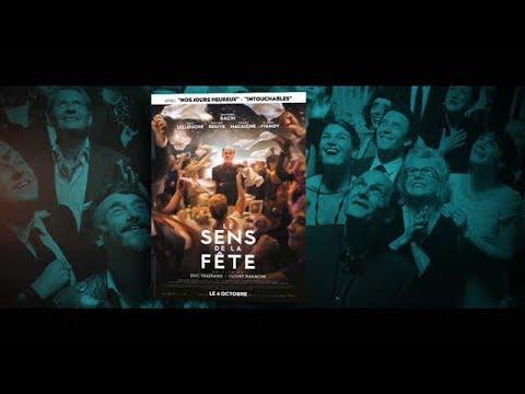 Le sens de la fete d'Olivier Nakache et Eric Toledano - Critique cinema canal streaming vf