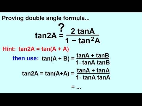 PreCalculus - Trigonometry: Trig Identities (25 of 57) Double Angle Formula Proved: Tangent