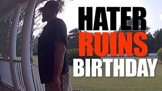 a-hater-ruined-my-birthday