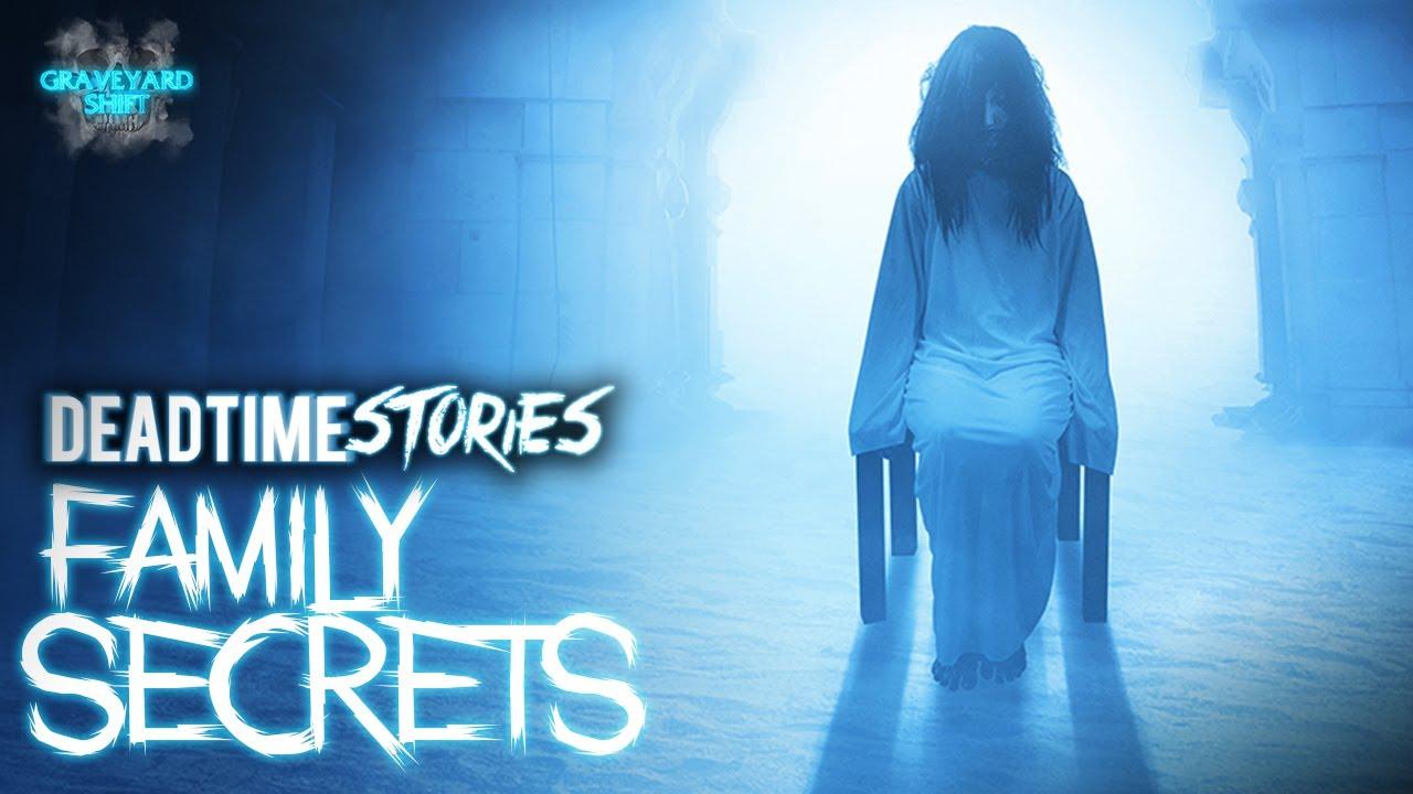 Family Secrets | DeadTime Stories