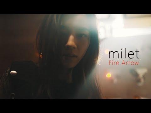 milet「Fire Arrow」MUSIC VIDEO(3rd EP『us』8/21 on sale!先行配信中!)