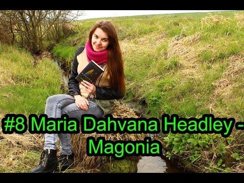 #8 Maria Dahvana Headley - Magonia