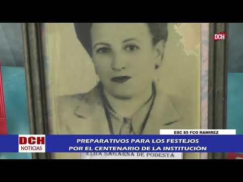 Preparativos Para El Centenario De La Escuela N°85 Francisco Ramirez