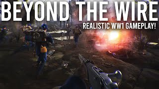 Beyond the Wire - The game that Battlefield 1 could have been.