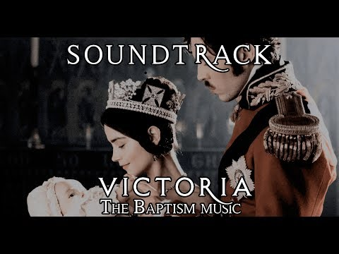 VICTORIA (The ITV Drama) - The Baptism music by Martin Phipps.