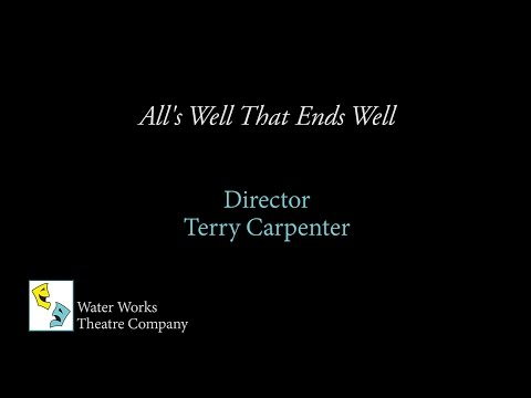"Director Terry Carpenter of ""All's Well That Ends Well"" - Royal Oak's Water Works Theatre"