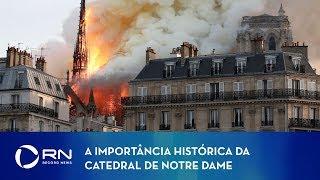 Conheça a história da Catedral de Notre Dame de Paris