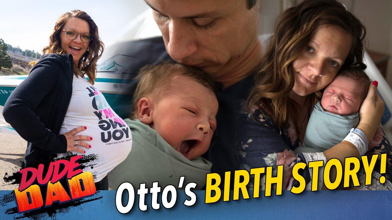 Otto's Birth Story