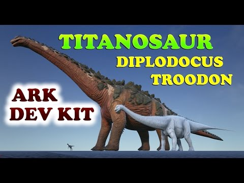 ARK Dev Kit Sneak Peek | Titanosaur, Diplodocus and Troodon