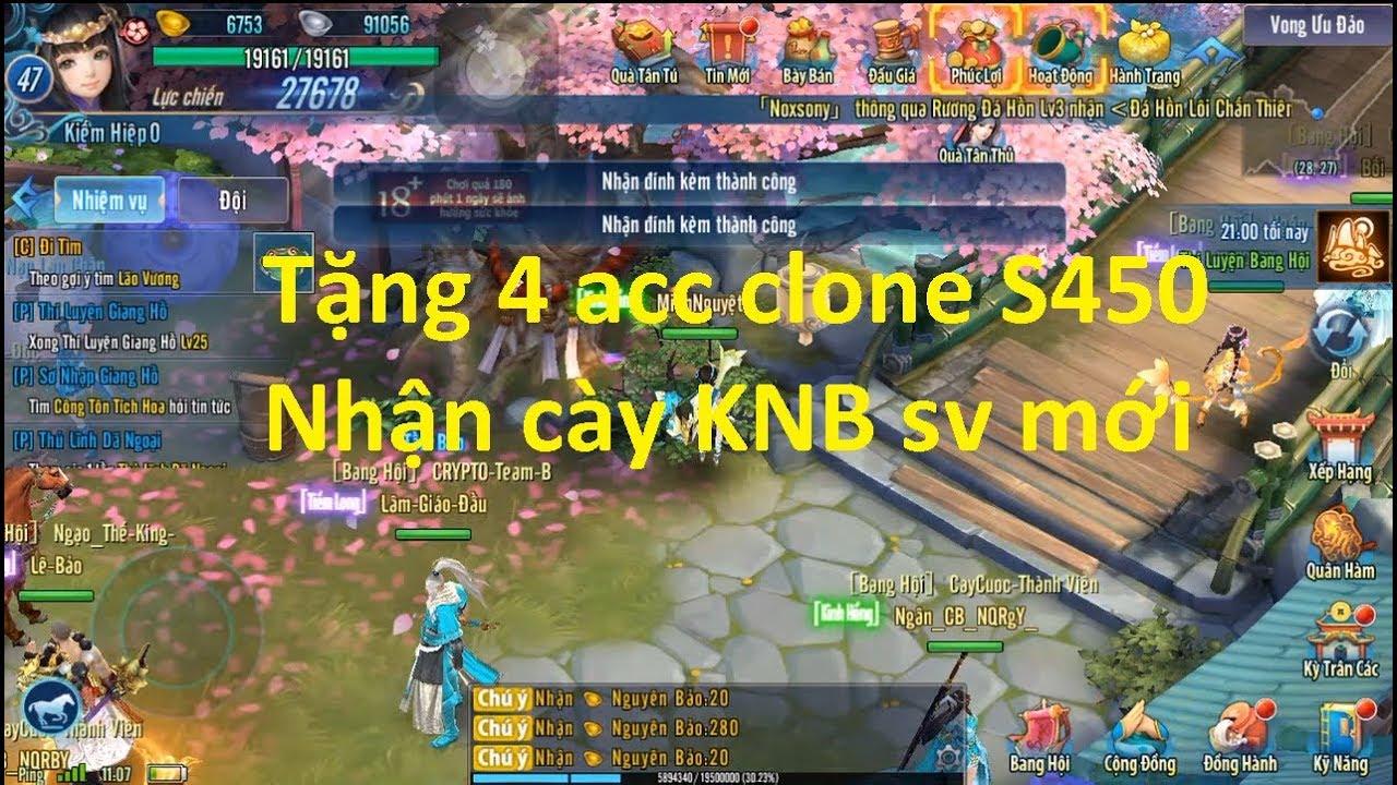 Tặng 4 acc clone S450 và nhận cày knb ở sv mới vltkm | Sin RG