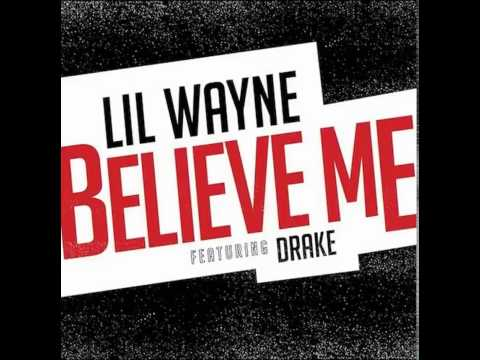 Drake - Believe Me Ft. Lil Wayne (NEW) [Official]
