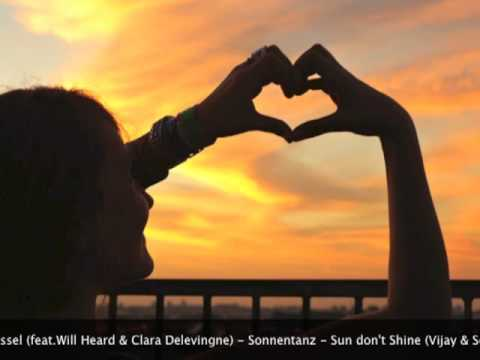 Sonnentanz (feat Will Heard & Cara Delevingne) - Sun don't Shine (Vijay & Sofia Zlatko Edit)