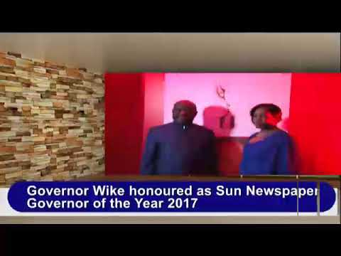 Governor Wike honoured as Sun Newspaper Governor of the Year 2017