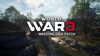 World War 3 Warzone Giga-Patch Trailer