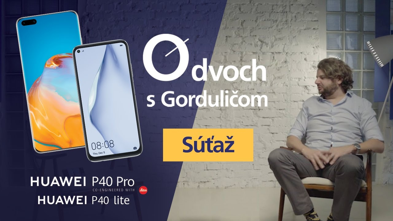 O dvoch: Novinky od Huawei v rukách Jána Gorduliča / Čože je to P40-ka?
