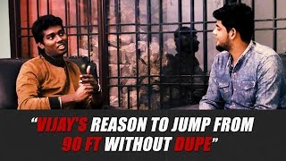 "THERI Exclusive: ""VIJAY's reason to jump from 90 ft without dupe"" - Atlee"