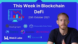 This Week In Blockchain - DeFi on 25th October with Conor Svensson