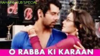 """Kumkum Bhagya"" ||O Rabba ki ye dharkan jba mera ranjhana bataye koi || love song 2019"