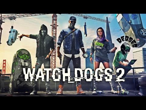 Прохождение Watch Dogs 2 (PS4) — Часть 1: Как я попал в DedSec