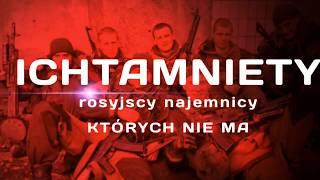 ICHTAMNIETY - rosyjscy najemnicy