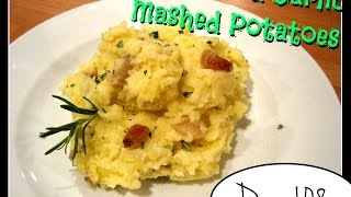 Rosemary Roasted Garlic Mashed Potatoes Recipe [day 108]