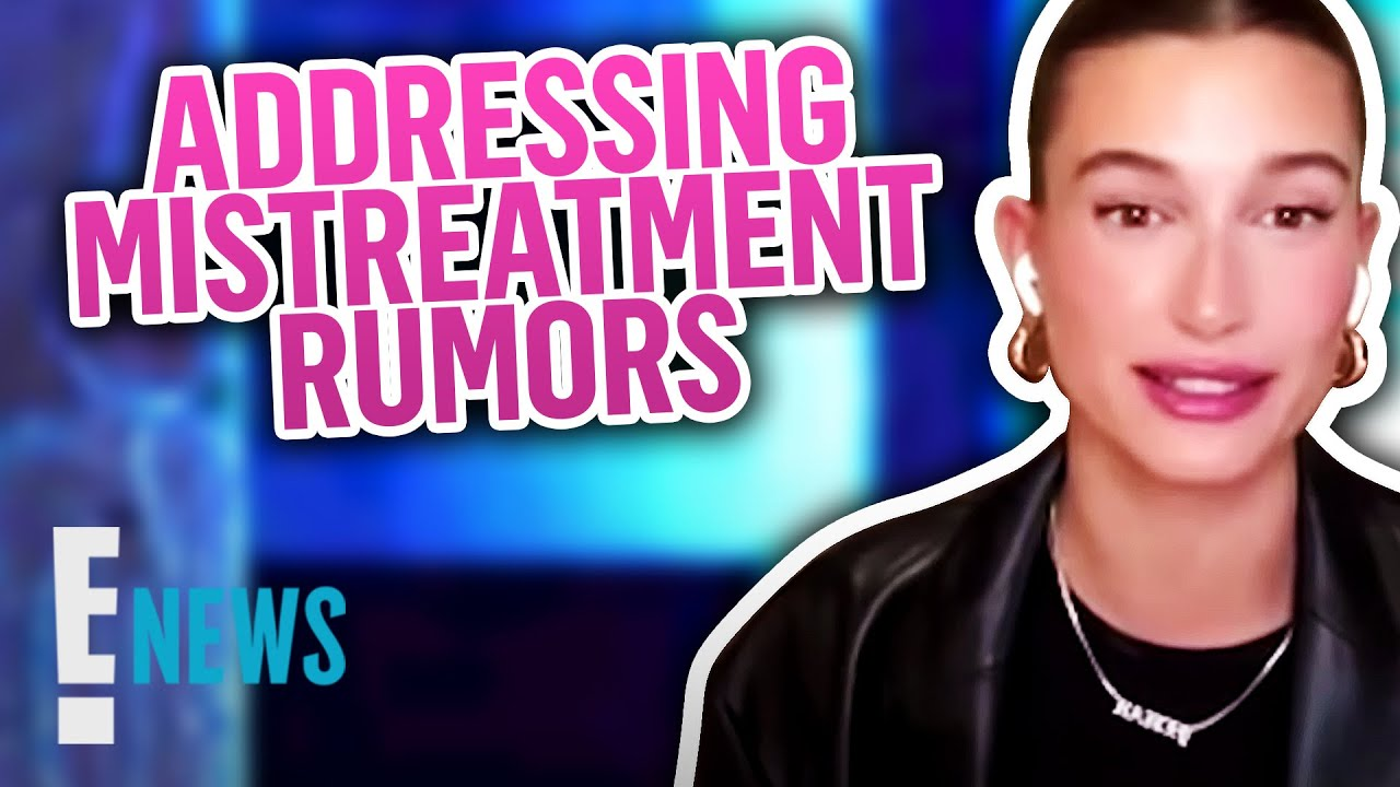 "Download Hailey Bieber Addresses Rumor That Justin ""Mistreats"" Her"