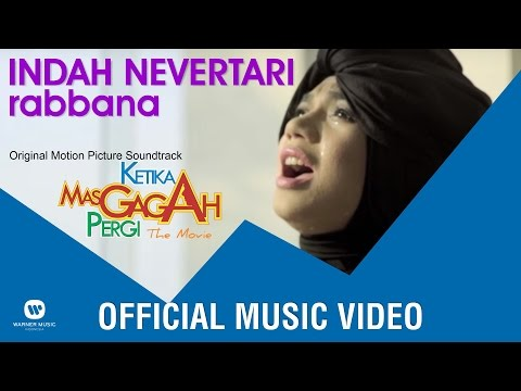 INDAH NEVERTARI - Rabbana (OMPS Ketika Mas Gagah Pergi the Movie)