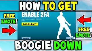 How To Get / Claim the BOOGIE DOWN EMOTE for FREE! Fortnite Battle Royale New 2FA Tutorial!