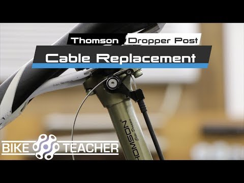 Thompson Dropper Post Cable & Housing Removal & Replacement.