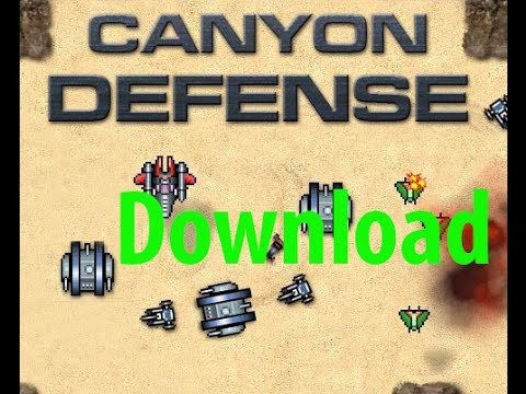 Canyon defence 2 game free download | sitestreet.