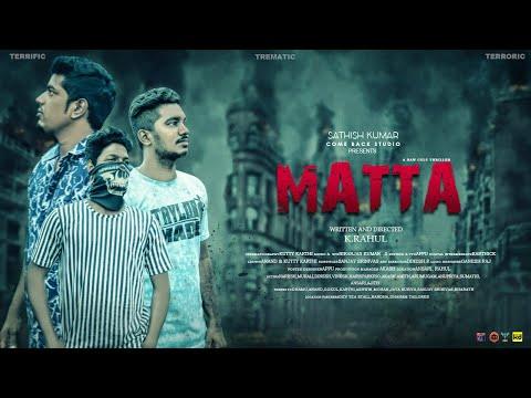 MATTA - Tamil Short Film|K.Rahul|Niranjan Kumar.S|NARESH|MURALI|COME BACK STUDIO|NASAMA POCHI