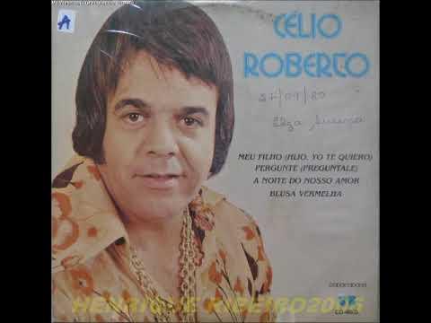Celio RobertoNão toque essa musica