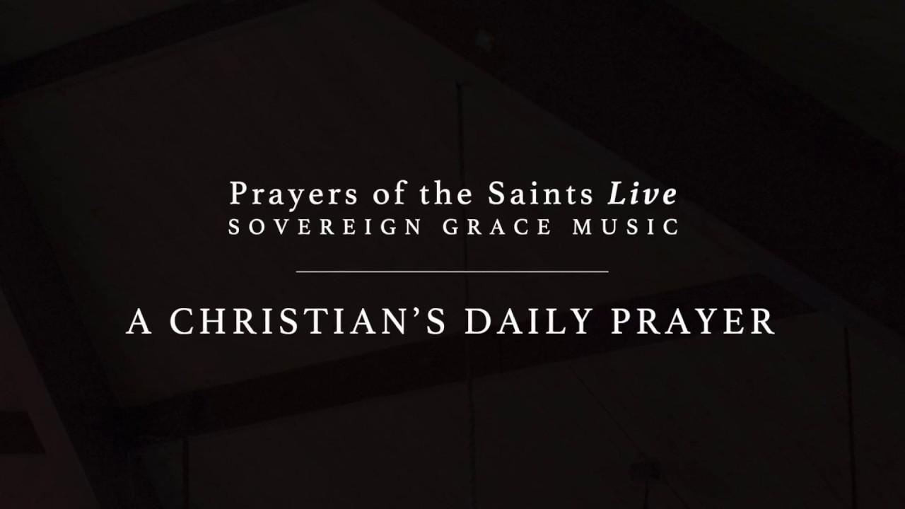 A Christian's Daily Prayer [Official Lyric Video]