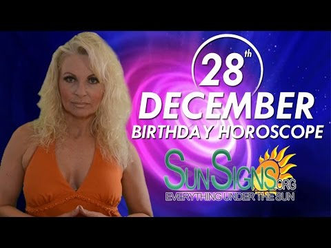 Birthday December 28th Horoscope Personality Zodiac Sign Capricorn Astrology