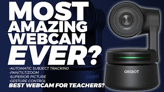 Most Amazing Webcam...EVER? -- ObsBot Tiny --