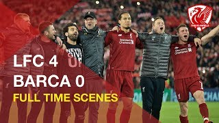Gambar cover Liverpool 4-0 Barcelona | Incredible FT scenes and You'll Never Walk Alone