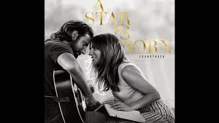 Shallow (A Star Is Born Soundtrack)_Lady Gaga, Bradley Cooper
