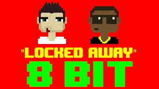 Locked Away (8 Bit Remix Cover Version) [Tribute to R. City ft. Adam Levine] - 8 Bit Universe